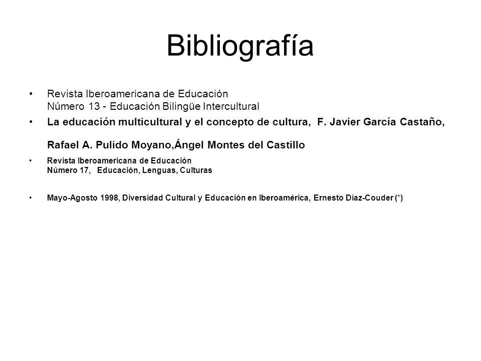 Bibliografía Revista Iberoamericana de Educación Número 13 - Educación Bilingüe Intercultural La educación multicultural y el concepto de cultura, F.