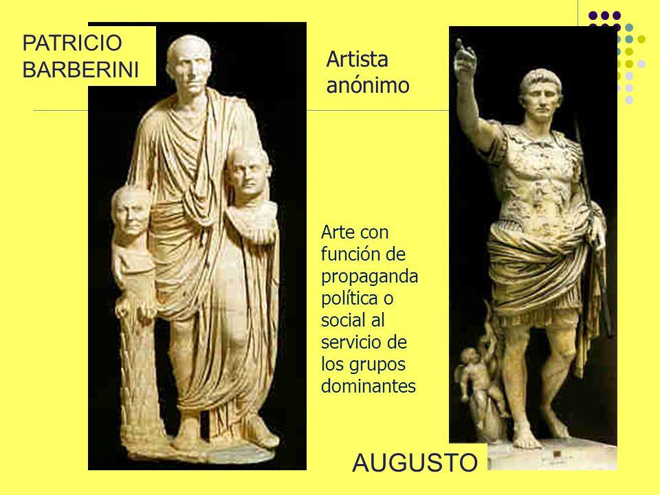 PATRICIO BARBERINI AUGUSTO Artista anónimo Arte con función de propaganda política o social al servicio de los grupos dominantes