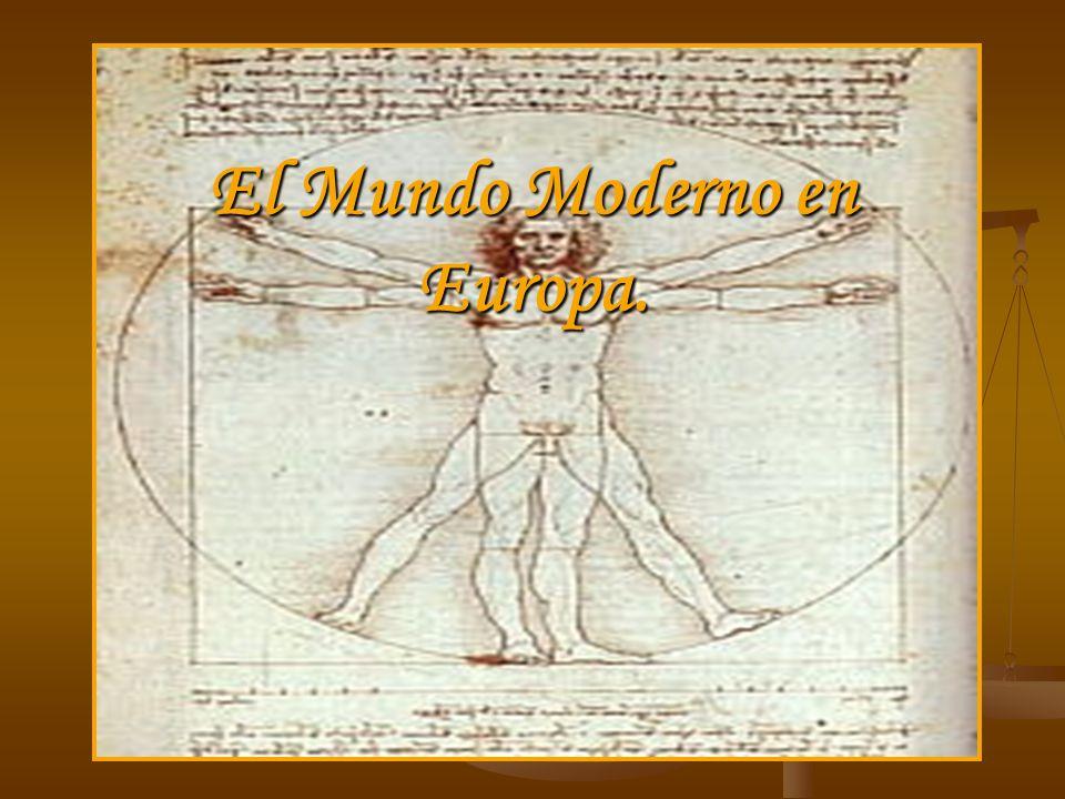 ¿A que se le llama Tiempos Modernos.Abarcan desde fines del siglo XV hasta fines del siglo XVIII.