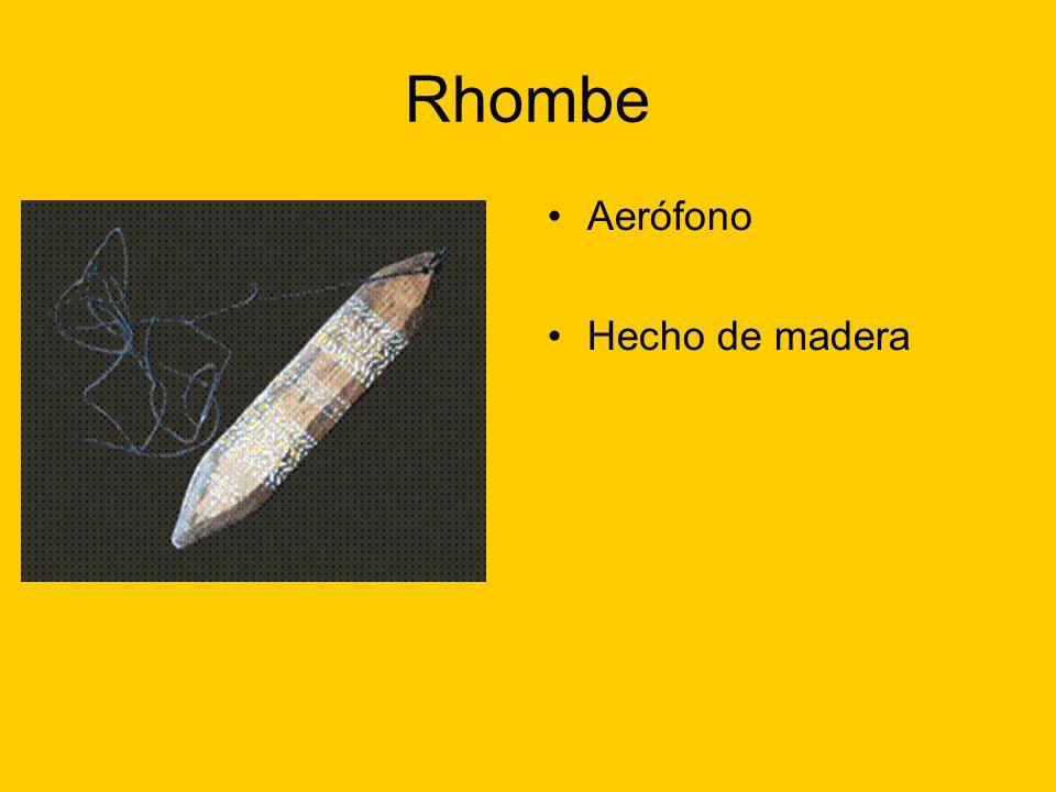 Rhombe Aerófono Hecho de madera