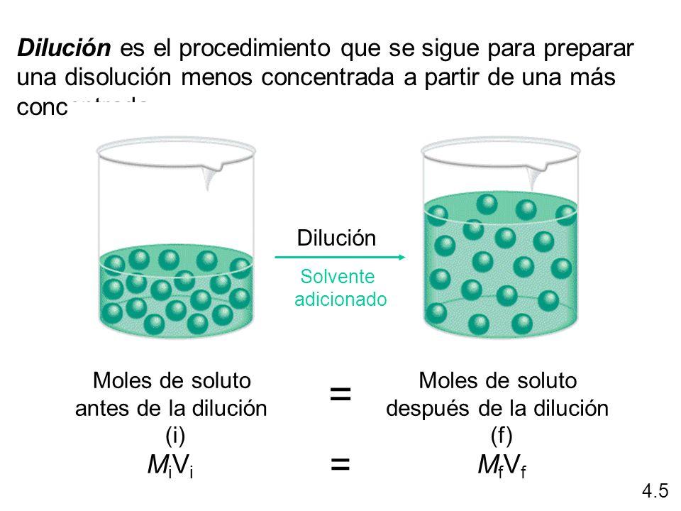 Dilución es el procedimiento que se sigue para preparar una disolución menos concentrada a partir de una más concentrada. Dilución Solvente adicionado