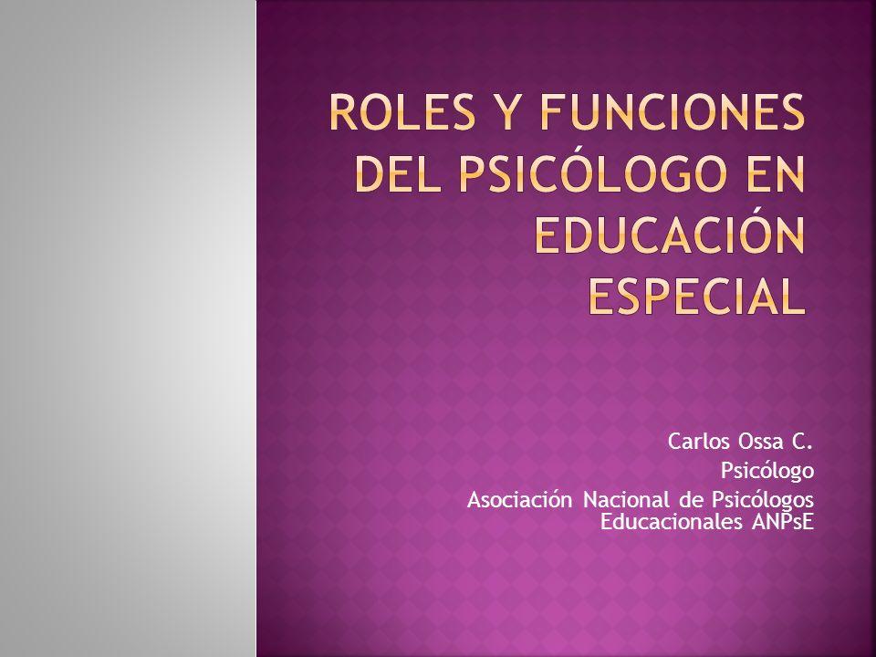 Carlos Ossa C. Psicólogo Asociación Nacional de Psicólogos Educacionales ANPsE