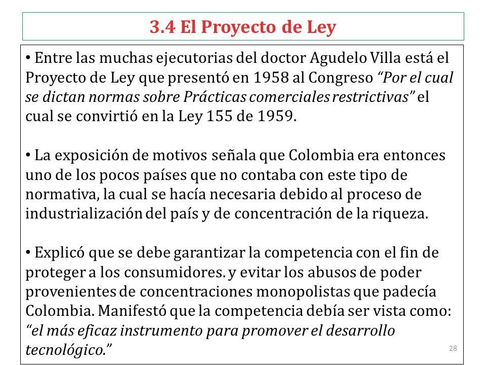 28 3.4 El Proyecto de Ley Entre las muchas ejecutorias del doctor Agudelo Villa está el Proyecto de Ley que presentó en 1958 al Congreso Por el cual s