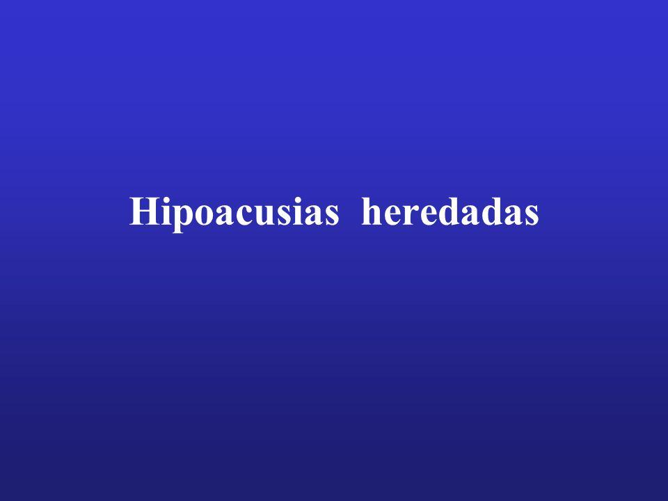 Hipoacusias heredadas