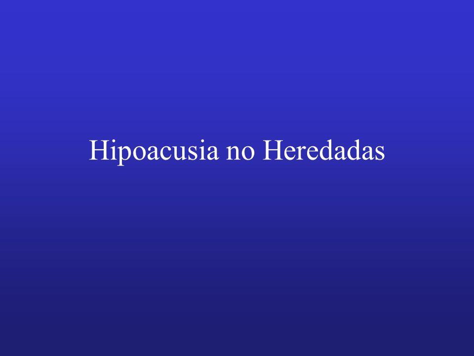 Hipoacusia no Heredadas