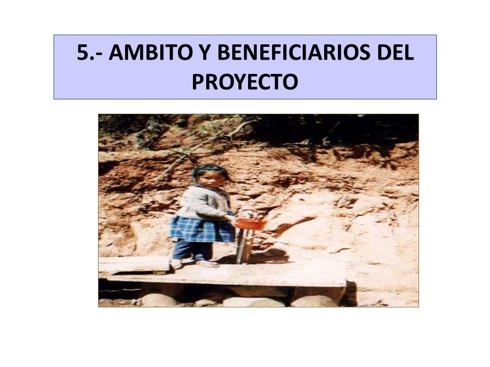 5.- AMBITO Y BENEFICIARIOS DEL PROYECTO