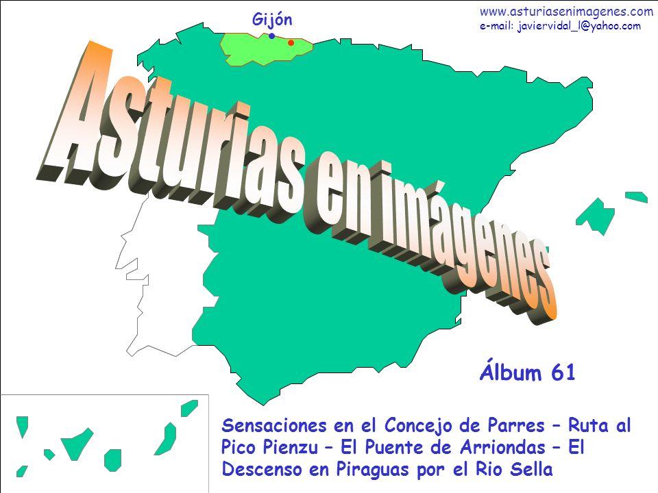 1 Asturias - Álbum 61 Gijón Sensaciones en el Concejo de Parres – Ruta al Pico Pienzu – El Puente de Arriondas – El Descenso en Piraguas por el Rio Se