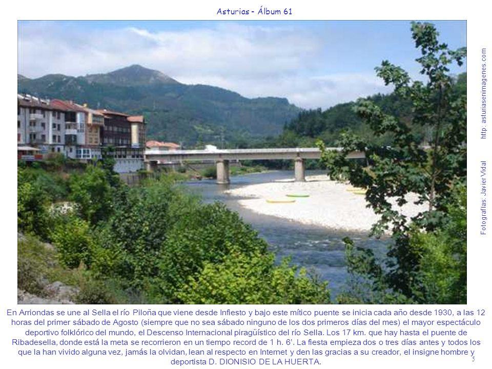 5 Asturias - Álbum 61 Fotografías: Javier Vidal http: asturiasenimagenes.com En Arriondas se une al Sella el río Piloña que viene desde Infiesto y baj
