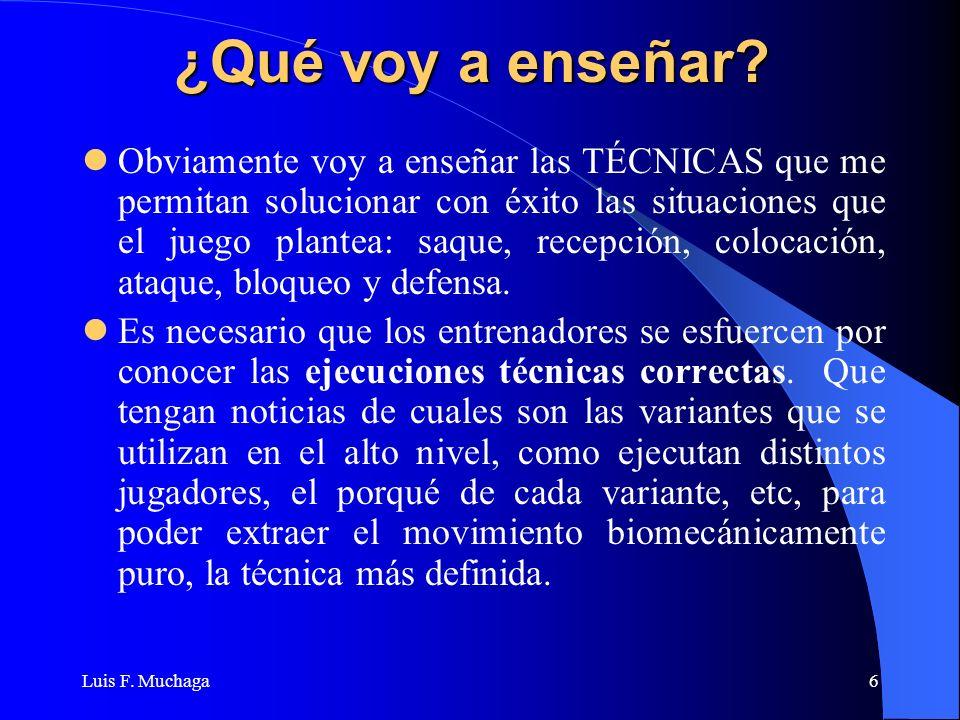 Luis F.Muchaga7 ¿Cómo voy a enseñar.