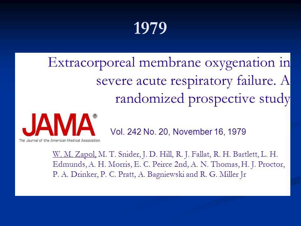 1979 Extracorporeal membrane oxygenation in severe acute respiratory failure. A randomized prospective study JAMA, Vol. 242 No. 20, November 16, 1979
