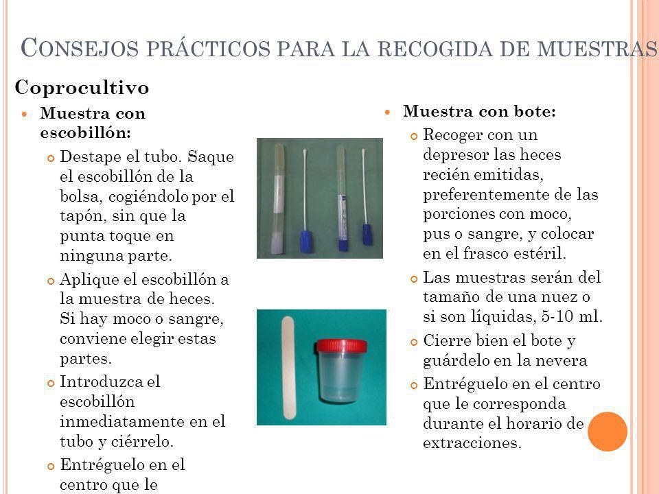 C ONSEJOS PRÁCTICOS PARA LA RECOGIDA DE MUESTRAS Estudio de parásitos Materiales: 3 frascos con líquido conservante y una cucharilla en la tapa.