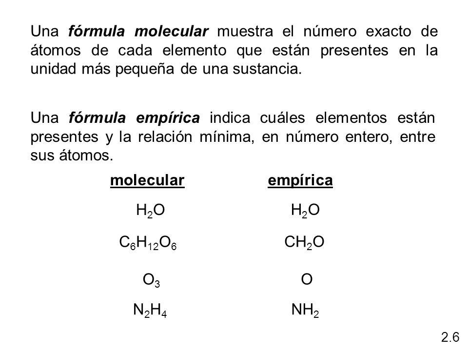 Una fórmula molecular muestra el número exacto de átomos de cada elemento que están presentes en la unidad más pequeña de una sustancia. Una fórmula e
