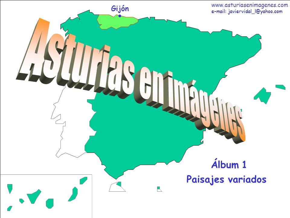 Fotografías: Javier Vidal http: asturiasenimagenes.com 1 Asturias - Älbum 1 Gijón Paisajes variados Álbum 1 www.asturiasenimagenes.com e-mail: javierv