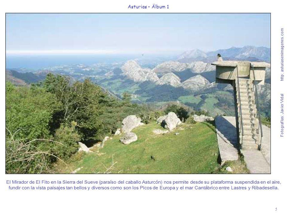 Fotografías: Javier Vidal http: asturiasenimagenes.com 5 Asturias - Älbum 1 El Mirador de El Fito en la Sierra del Sueve (paraíso del caballo Asturcón