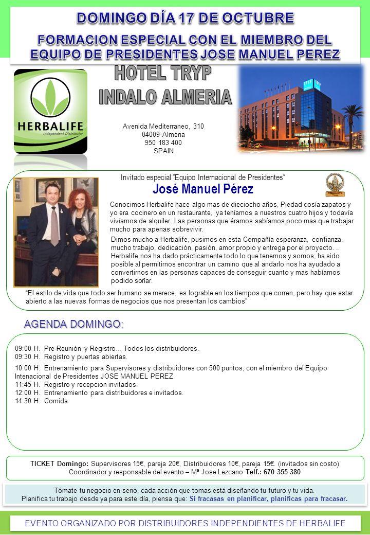 Avenida Mediterraneo, 310 04009 Almeria 950 183 400 SPAIN TICKET Domingo: Supervisores 15, pareja 20, Distribuidores 10, pareja 15. (invitados sin cos