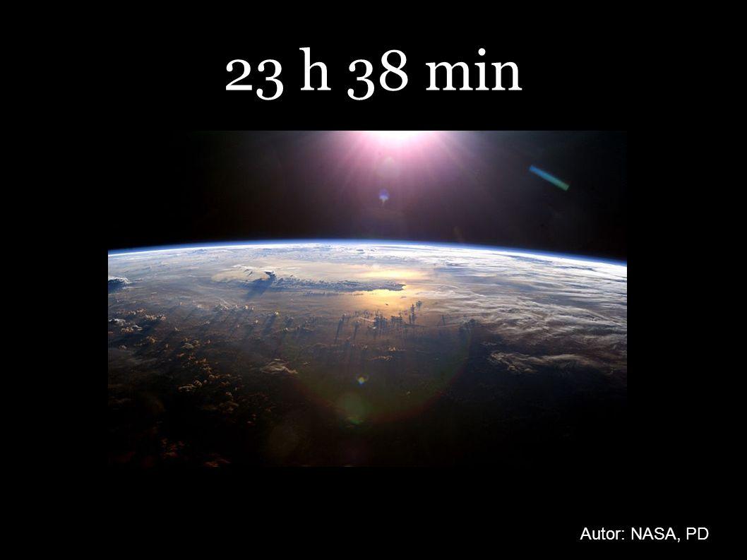 23 h 38 min Autor: NASA, PD