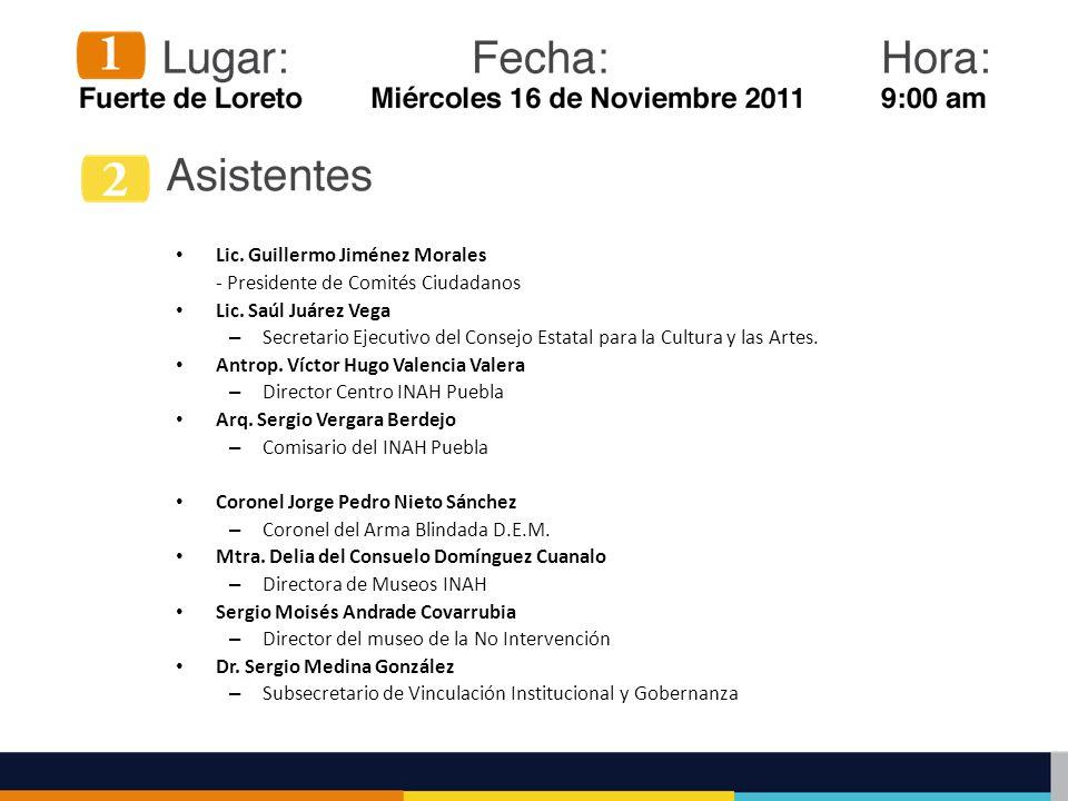 Lic. Guillermo Jiménez Morales - Presidente de Comités Ciudadanos Lic. Saúl Juárez Vega – Secretario Ejecutivo del Consejo Estatal para la Cultura y l