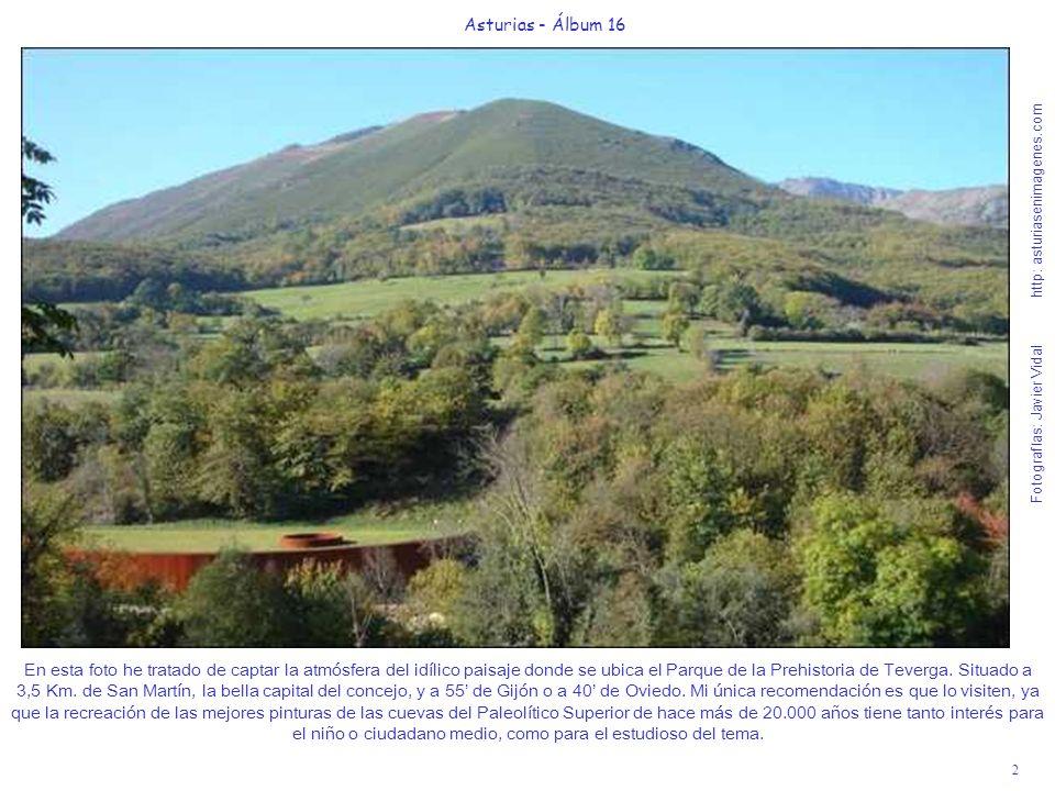 3 Asturias - Álbum 16 Fotografías: Javier Vidal http: asturiasenimagenes.com A 9 Km.