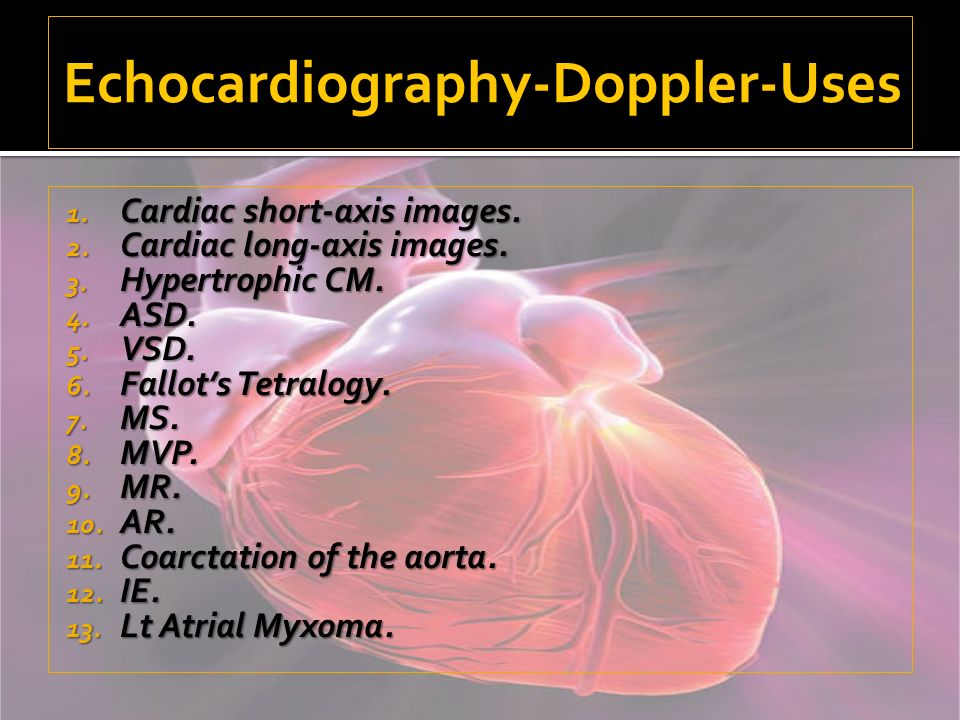 1. C ardiac short-axis images. 2. C ardiac long-axis images. 3. H ypertrophic CM. 4. A SD. 5. V SD. 6. F allots Tetralogy. 7. M S. 8. M VP. 9. M R. 10
