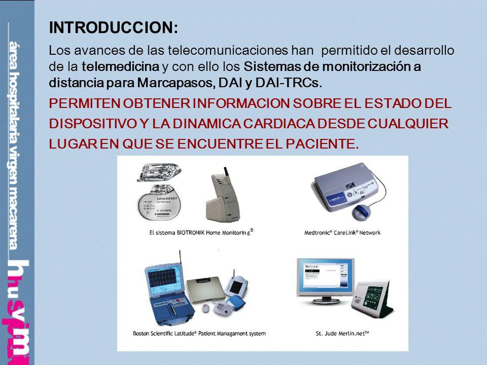 INTRODUCCION: Los avances de las telecomunicaciones han permitido el desarrollo de la telemedicina y con ello los Sistemas de monitorización a distanc