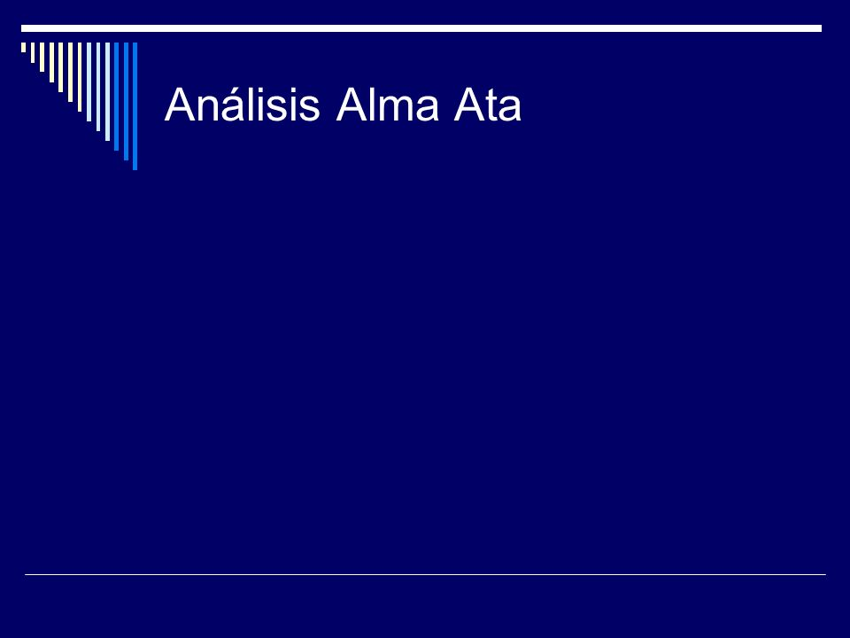 Análisis Alma Ata