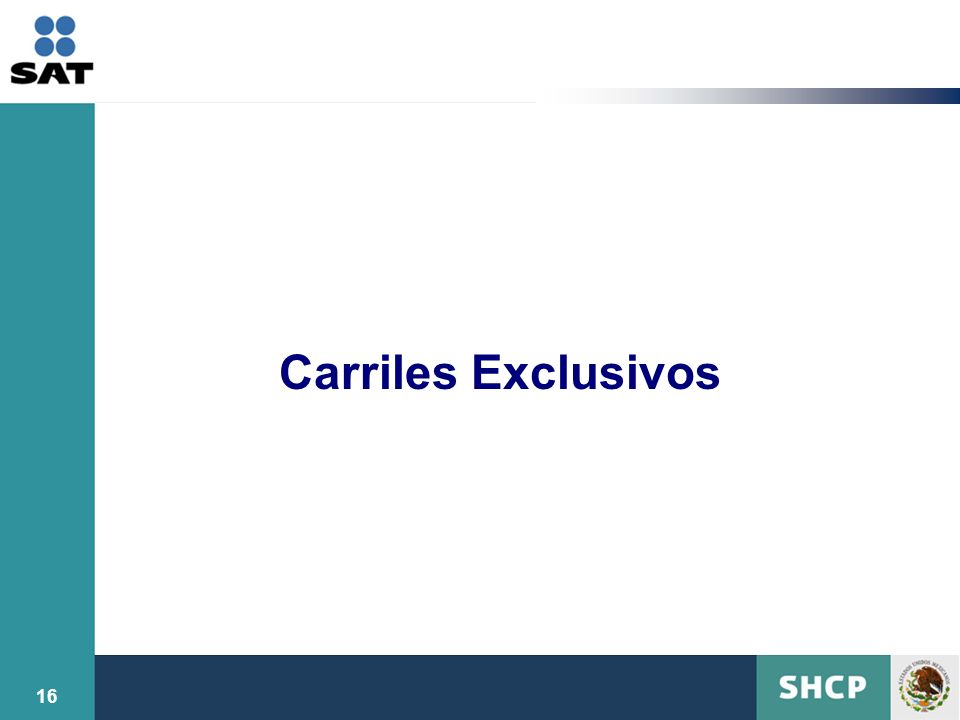 16 Carriles Exclusivos