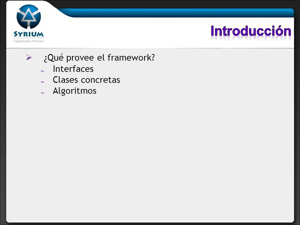 Principales interfaces Ordenamiento: Comparable, Comparator Implementaciones concretas Implementaciones de propósito general Wrappers (decorators) Conveniencias (mini implementaciones útiles) Implementaciones legadas Implementaciones de propósito especial Algoritmos La interfaz java.util.RandomAccess La clase java.util.Arrays