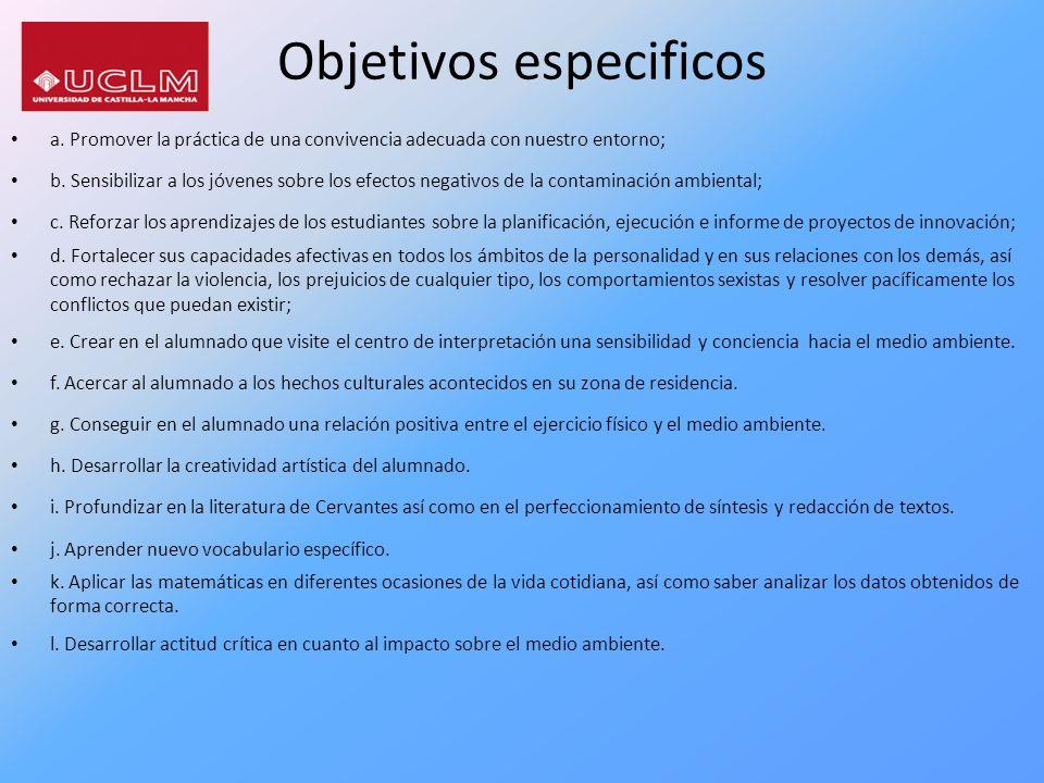 Objetivos especificos a. Promover la práctica de una convivencia adecuada con nuestro entorno; b. Sensibilizar a los jóvenes sobre los efectos negativ