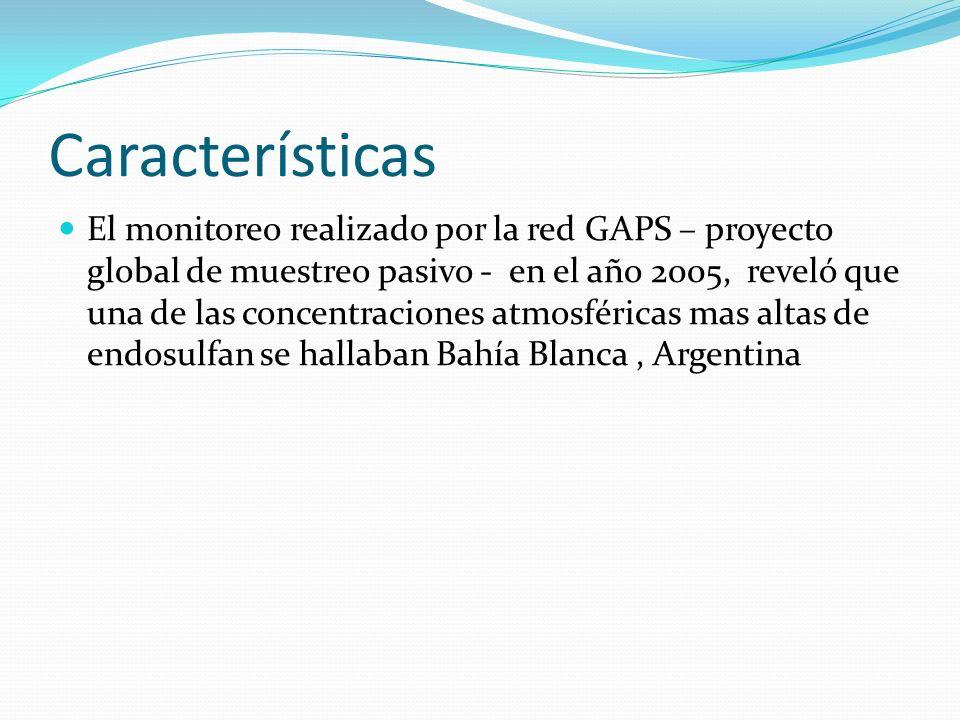 Características El monitoreo realizado por la red GAPS – proyecto global de muestreo pasivo - en el año 2005, reveló que una de las concentraciones at