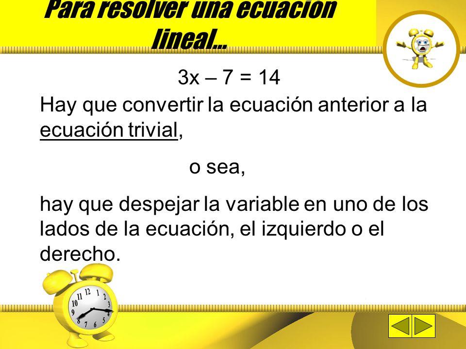 Proceso para resolver una ecuación lineal en una variable