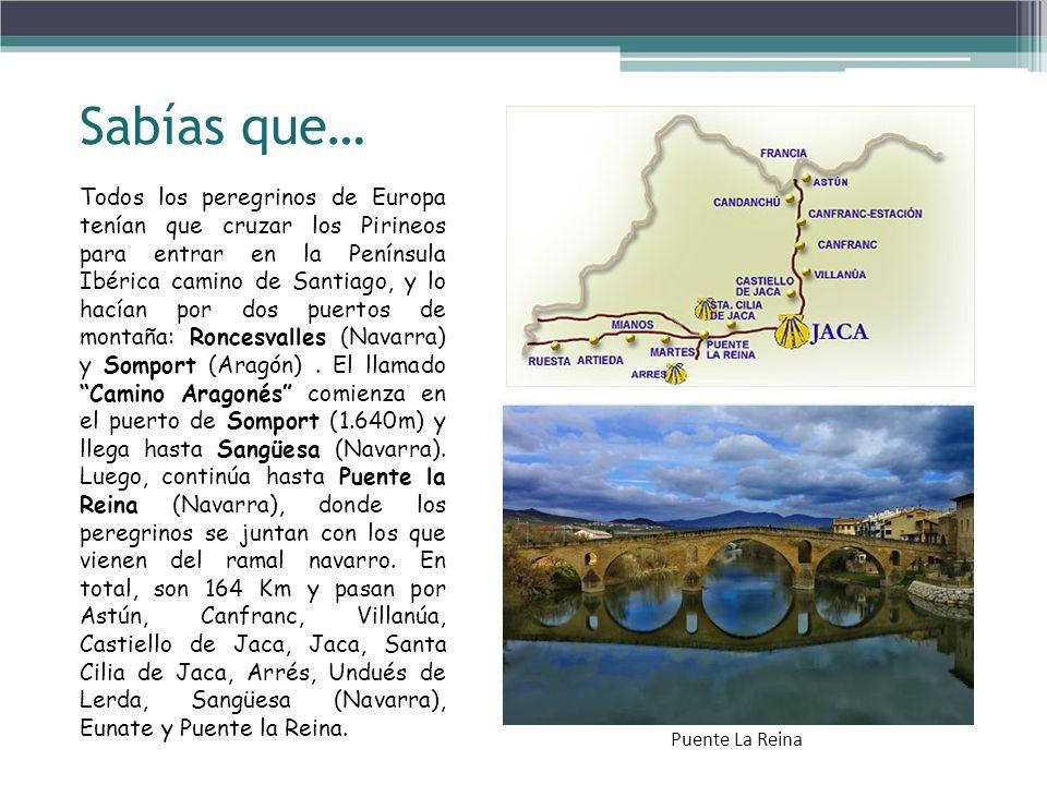 Sabías que… Todos los peregrinos de Europa tenían que cruzar los Pirineos para entrar en la Península Ibérica camino de Santiago, y lo hacían por dos