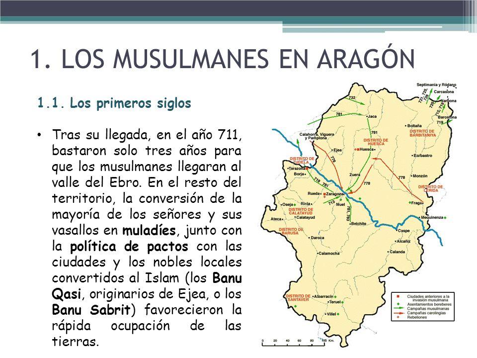 1.1. Los primeros siglos Tras su llegada, en el año 711, bastaron solo tres años para que los musulmanes llegaran al valle del Ebro. En el resto del t