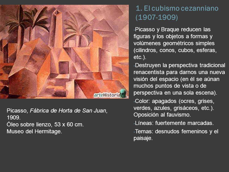 2.El cubismo analítico (1909-1911) - Picasso, Braque y Juan Gris.