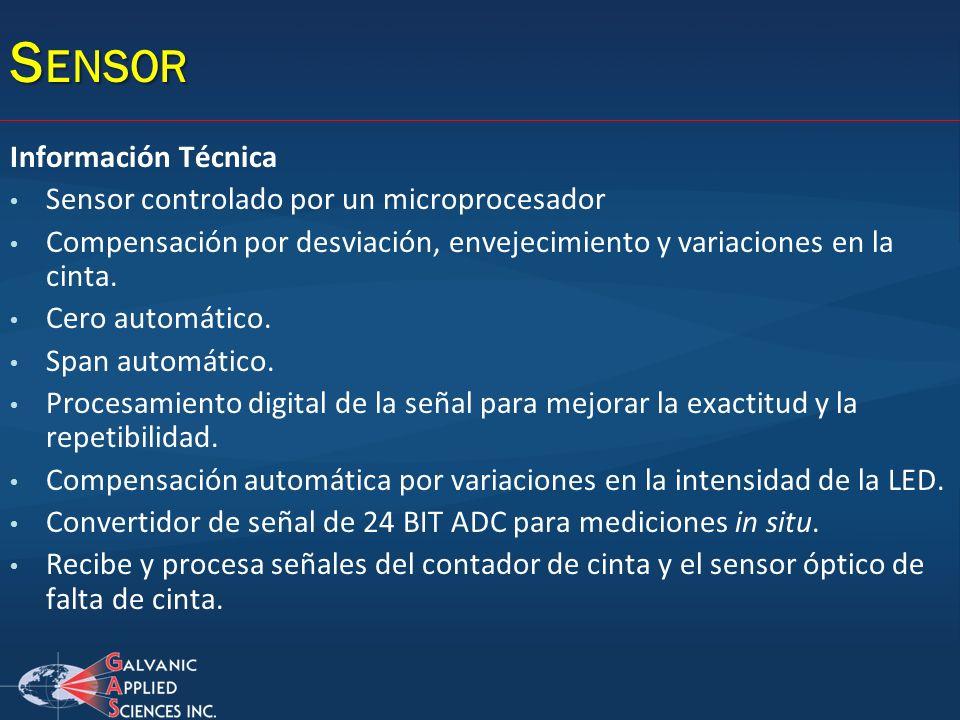 S ENSOR Información Técnica Sensor controlado por un microprocesador Compensación por desviación, envejecimiento y variaciones en la cinta. Cero autom
