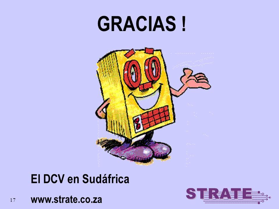 17 GRACIAS ! El DCV en Sudáfrica www.strate.co.za