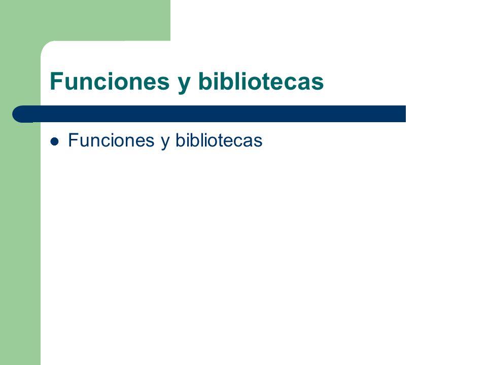 Funciones y bibliotecas