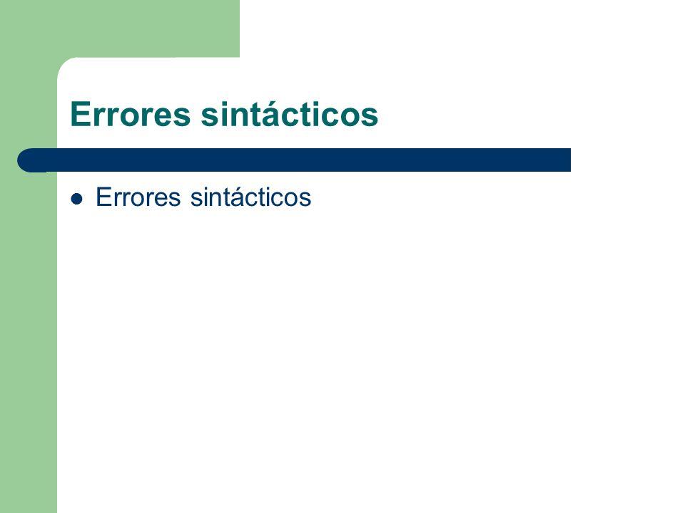 Errores sintácticos