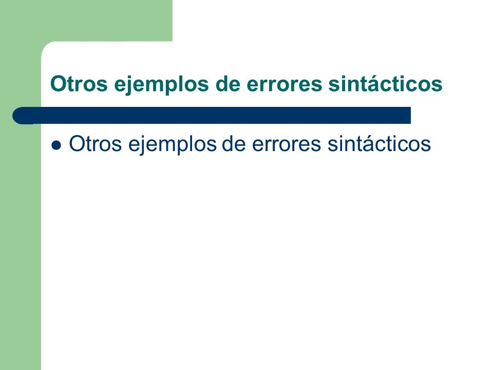 Otros ejemplos de errores sintácticos
