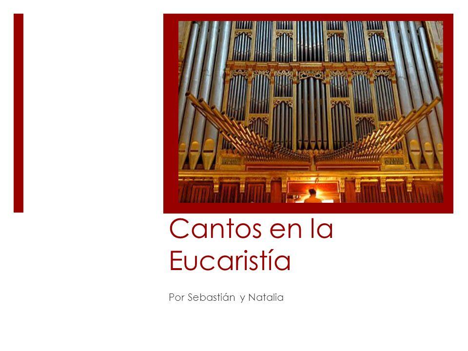 Cantos en la Eucaristía Por Sebastián y Natalia
