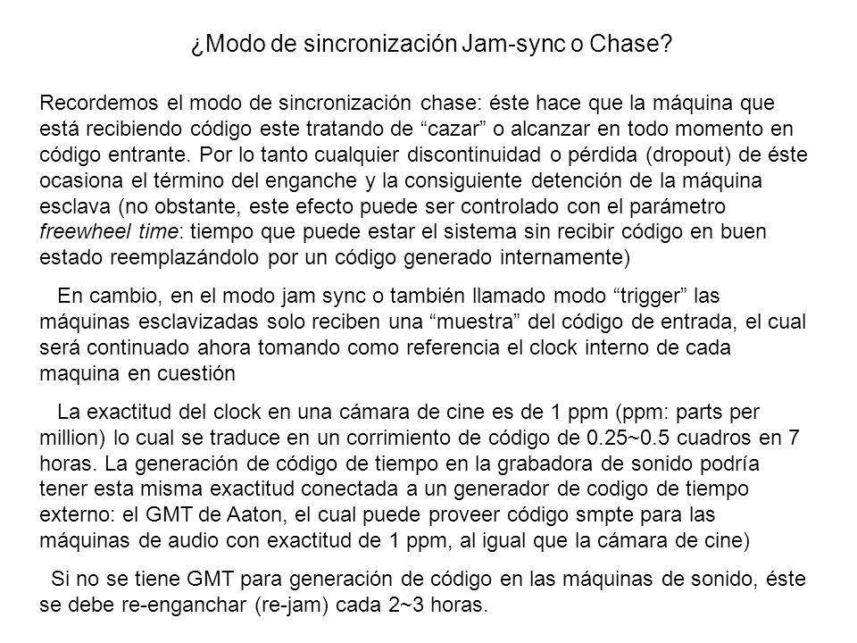 ¿Modo de sincronización Jam-sync o Chase? Recordemos el modo de sincronización chase: éste hace que la máquina que está recibiendo código este tratand