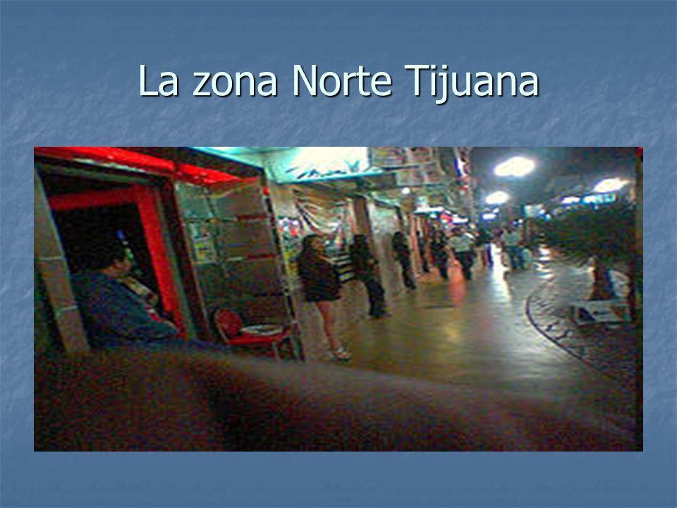 La zona Norte Tijuana