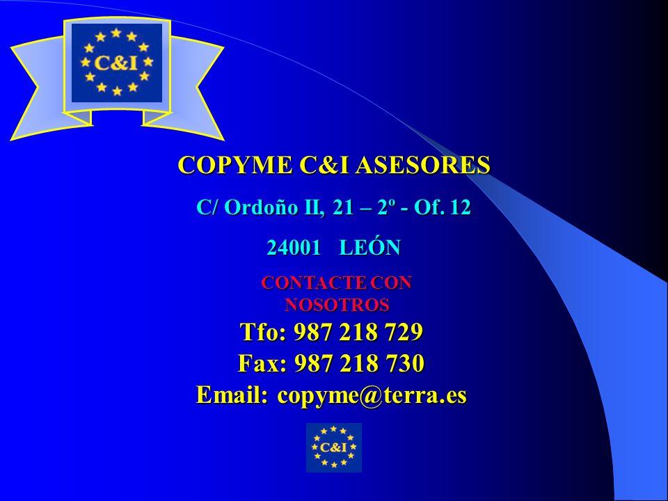 COPYME C&I ASESORES C/ Ordoño II, 21 – 2º - Of.