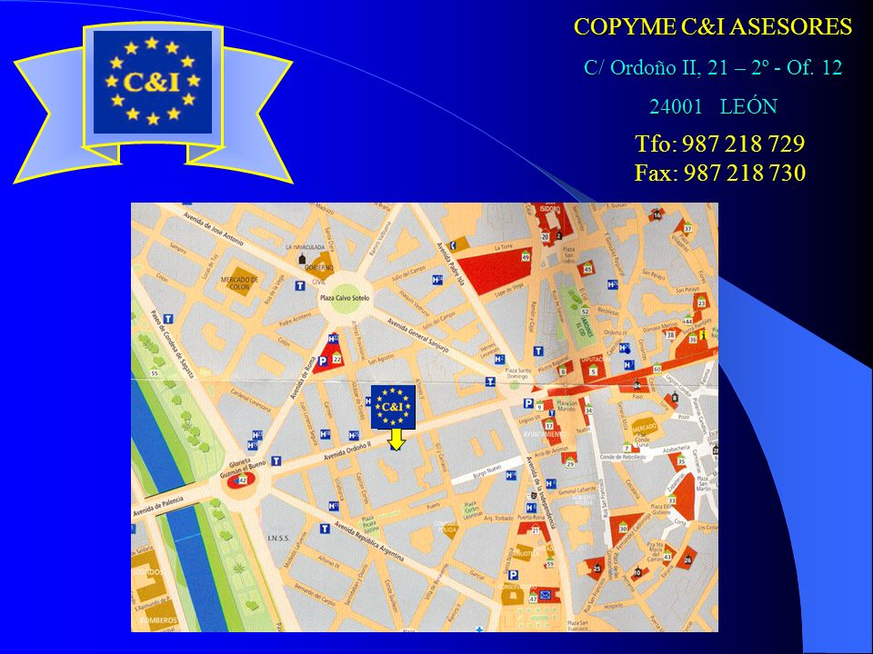 COPYME C&I ASESORES C/ Ordoño II, 21 – 2º - Of. 12 24001 LEÓN Tfo: 987 218 729 Fax: 987 218 730
