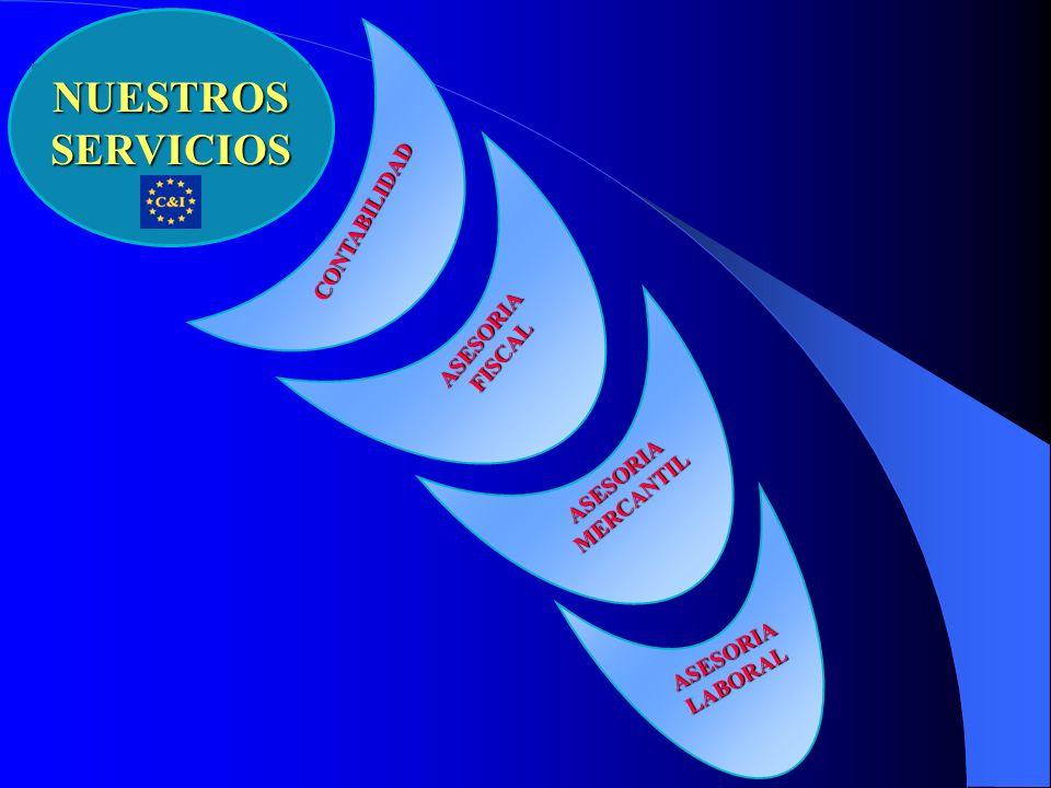 ASESORIA LABORAL ASESORIA FISCAL ASESORIA MERCANTIL CONTABILIDAD NUESTROS SERVICIOS
