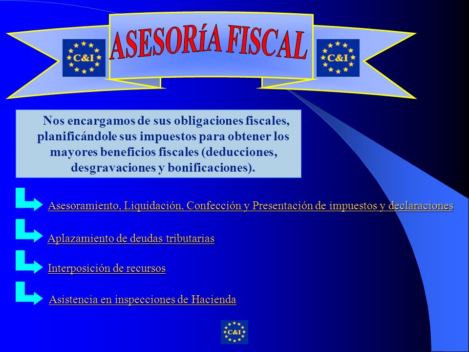 Nos encargamos de sus obligaciones fiscales, planificándole sus impuestos para obtener los mayores beneficios fiscales (deducciones, desgravaciones y bonificaciones).