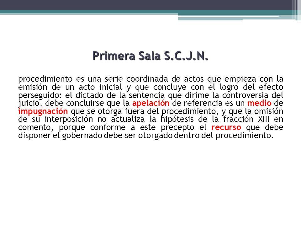 Primera Sala S.C.J.N. procedimiento es una serie coordinada de actos que empieza con la emisión de un acto inicial y que concluye con el logro del efe