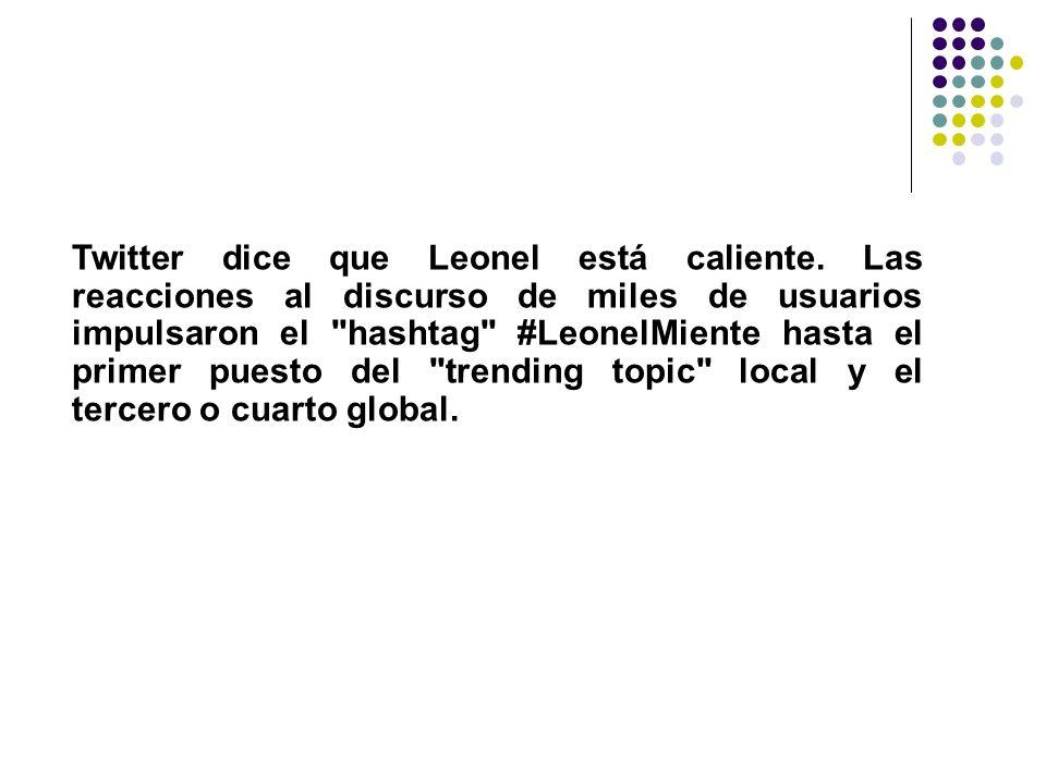 Twitter dice que Leonel está caliente. Las reacciones al discurso de miles de usuarios impulsaron el