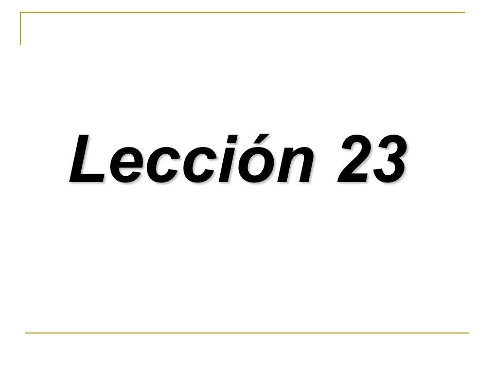 Lección 23 Lección 23
