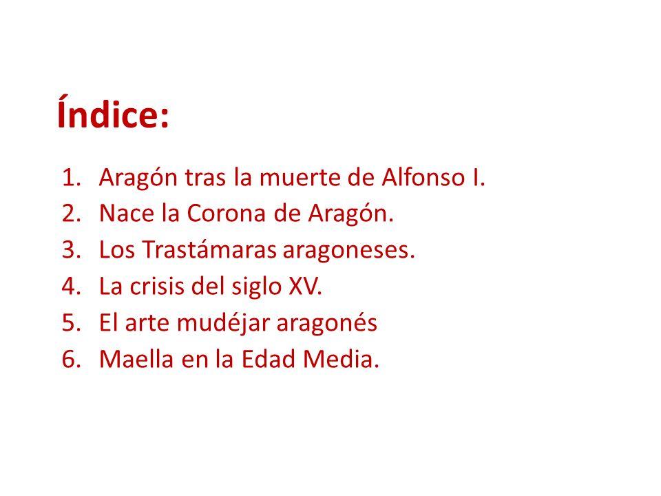 1.ARAGÓN TRAS LA MUERTE DE ALFONSO I 1.1.