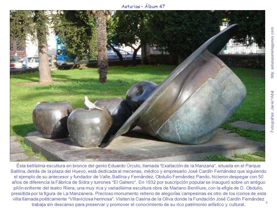 4 Asturias - Álbum 47 Fotografías: Javier Vidal http: asturiasenimagenes.com Ésta bellísima escultura en bronce del genio Eduardo Úrculo, llamada Exal